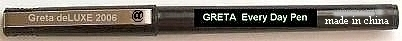 """Greta-Pen"" the cheapest ball pen on the market, ever writing instruments."